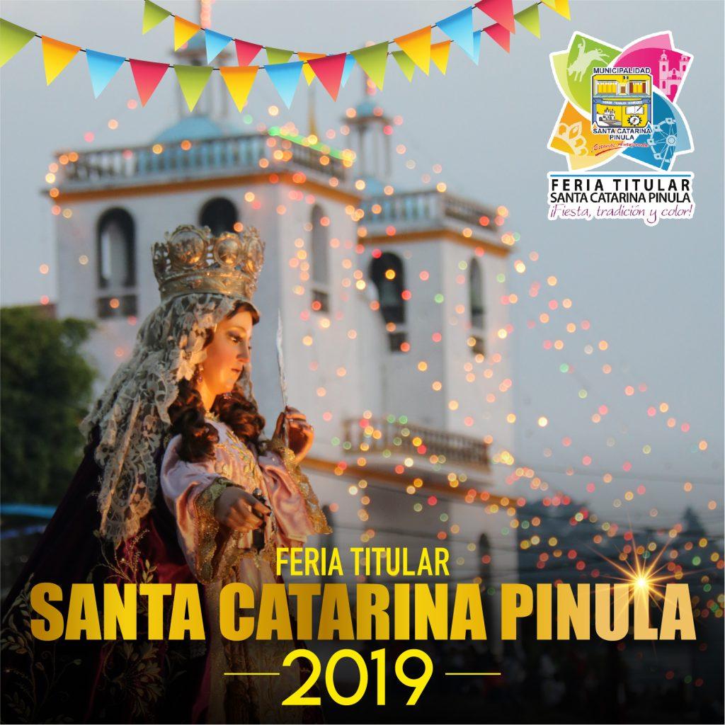 ¡FERIA TITULAR SANTA CATARINA PINULA 2019!